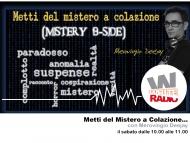 Metti Del Mistero a Colazione Mistery B Side, i primi ospiti!