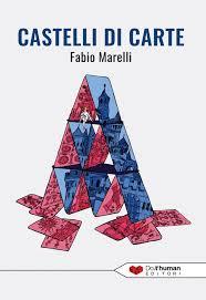 Mai Contro Cuore incontra Fabio Marelli autore di Castelli Di Carta