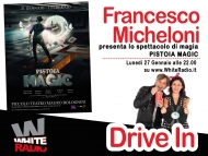 Francesco Micheloni presenta PISTOIA MAGIC!