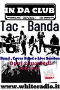 Da Stasera la nuova rubrica di White Radio! Tac Banda