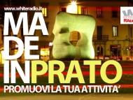Made In Prato! Vieni in radio e parlaci di te e della tua attività!