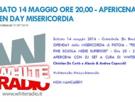 Volontari Accorrete! Festa Della Misericordia di Pistoia con White Radio