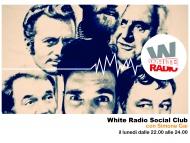 Lunedì 27 Novembre prende il via White Radio Social Club con Simone Gai direttamente da TVL!
