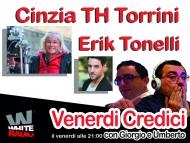 Cinzia TH TORRINI ospite a Venerdì Credici