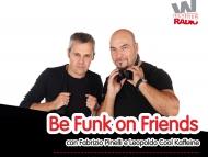 Be funk On Friends