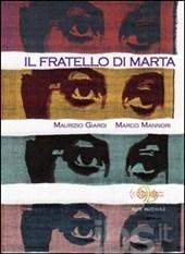 Maurizio Giardi & Marco Mannori presentano Il Fratello Di Marta a White Radio